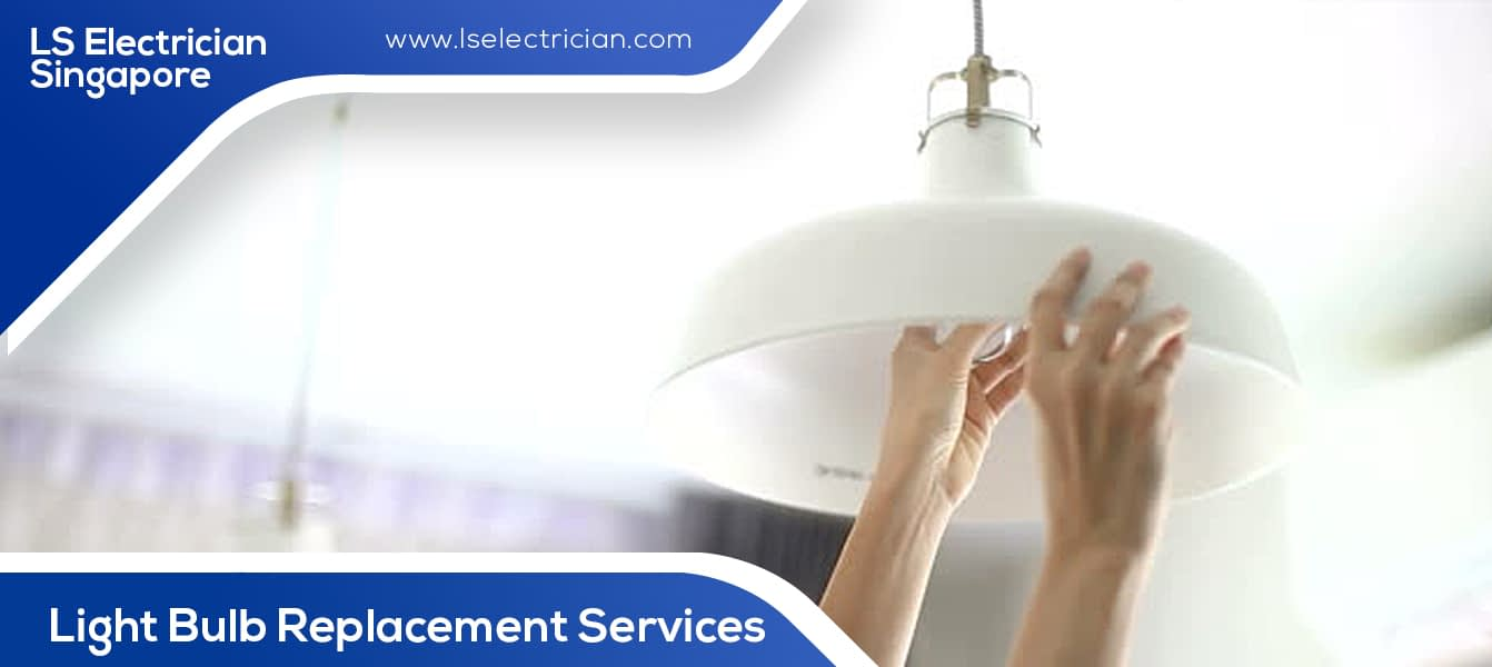 Light Bulb Replacement Services