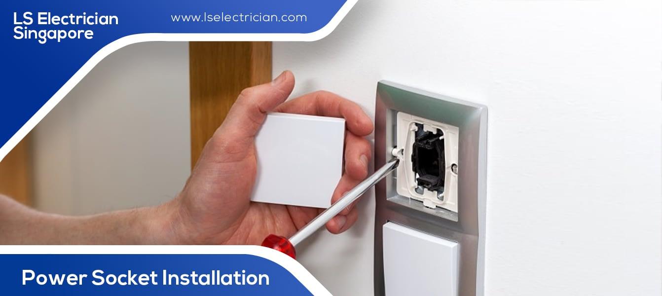 Power Socket Installation